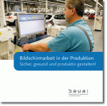 Titelbild der Publikation - Bildschirmarbeit in der Produktion
